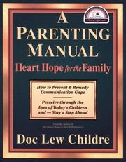 Cover of: A parenting manual | Doc Lew Childre