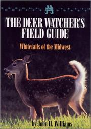 Cover of: A deer watcher's field guide | Williams, John H.