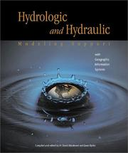 Cover of: Hydrologic and Hydraulic Modeling Support with Geographic Information Systems |