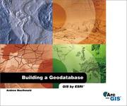 Cover of: Building a Geodatabase ArcGIS Edition