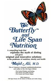 Cover of: The butterfly and life span nutrition