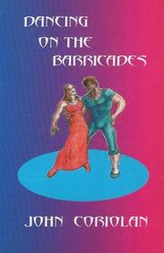 Cover of: Dancing on the barricades | John Coriolan