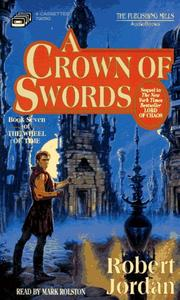 Cover of: A Crown of Swords (The Wheel of Time, Book 7)