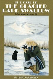 Cover of: The case of the Glacier Park Swallow