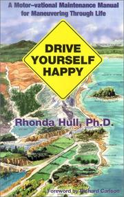 Cover of: Drive Yourself Happy | Rhonda, Ph.D. Hull
