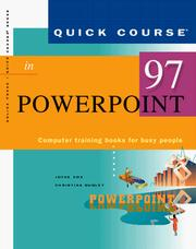 Cover of: Quick course in PowerPoint 97