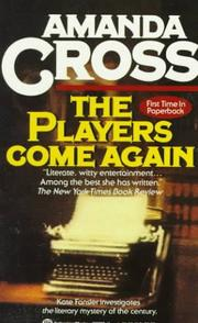 Cover of: The Players Come Again (Kate Fansler Novels) | Amanda Cross