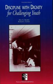Cover of: Discipline with Dignity for Challenging Youth | Allen N. Mendler