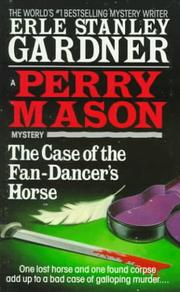 Cover of: The Case of the Fan-Dancer's Horse