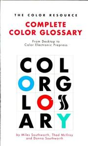 Cover of: The Color Resource Complete Color Glossary by Miles Southworth
