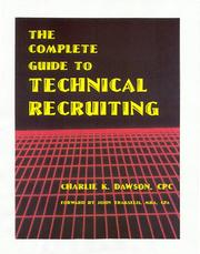 Cover of: The complete guide to technical recruiting