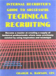 Cover of: Internal recruiter's guide to successful technical recruiting