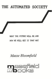 Cover of: The Automated Society | Masse Bloomfield
