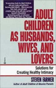 Cover of: Adult Children as Husbands, Wives, and Lovers: A Solutions Book