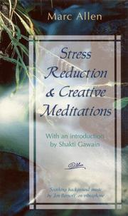 Cover of: Stress Reduction and Creative Meditations |