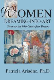 Cover of: Women dreaming-into-art | Patricia Ann Ariadne