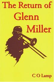 Cover of: The return of Glenn Miller | C. O. Lamp
