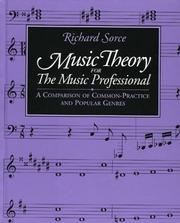 Cover of: Music theory for the music professional | Richard Sorce