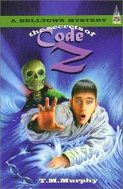 Cover of: The secrets of code Z