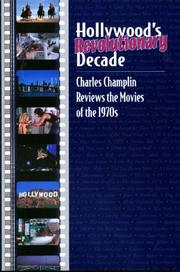 Hollywoods revolutionary decade