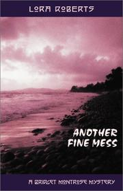 Cover of: Another fine mess | Lora Roberts
