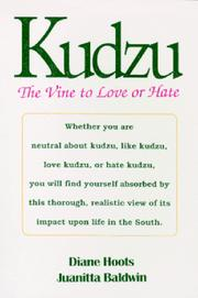 Cover of: Kudzu, the vine to love or hate