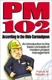 Cover of: PM 102 According to the Olde Curmudgeon | Francis Marion Webster Jr.