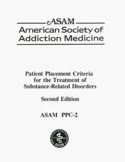 Patient Placement Criteria for the Treatment of Substance-Related Disorders (PPC-2) (Second Edition) by David Mee-Lee, Lee Gartner, Michael M. Miller, Gerald Shulman