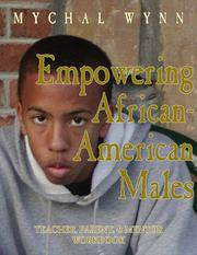 Cover of: Empowering African-American Males: Teaching, Parenting, and Mentoring Successful Black Males