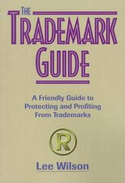 Cover of: The trademark guide | Lee Wilson