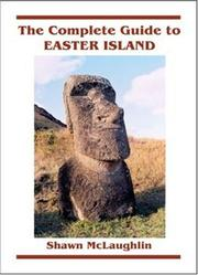 The complete guide to Easter Island
