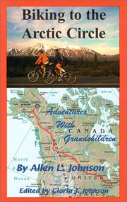 Cover of: Biking to the Arctic Circle | Allen L. Johnson