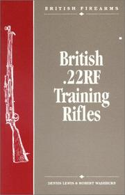 Cover of: British .22RF training rifles | Lewis, Dennis.