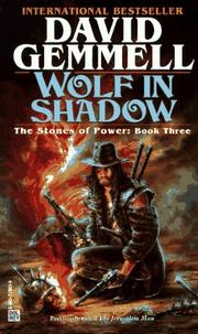 Cover of: Wolf in Shadow (The Stones of Power) | David A. Gemmell