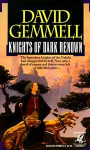 Cover of: Knights of Dark Renown | David A. Gemmell