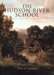 Cover of: The Hudson River School | Bert D. Yaeger