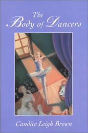 The body of dancers by Candice Leigh Brown