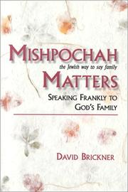 Cover of: Mishpochah matters: the Jewish way to say family : speaking frankly to God's family