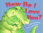 Cover of: How do I love you?