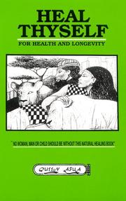 Cover of: Heal Thyself for Health and Longevity | Queen Afua