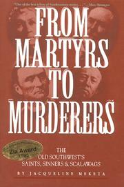 Cover of: From martyrs to murderers | Jacqueline Meketa
