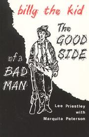 Billy the Kid the Good Side of a Bad Man