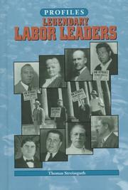 Cover of: Legendary labor leaders