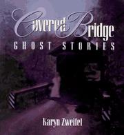 Cover of: Covered bridge ghost stories