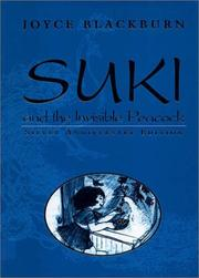 Cover of: Suki and the invisible peacock | Joyce Blackburn