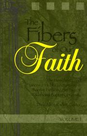 Cover of: The fibers of our faith |