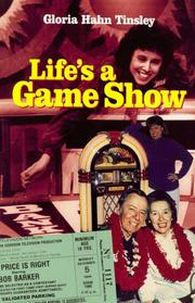 Life's a game show by Gloria Hahn Tinsley