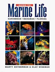 Cover of: Guide to marine life | Marty Snyderman