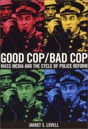 Good cop, bad cop by Jarret S. Lovell