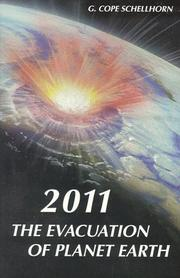 Cover of: 2011, the evacuation of planet earth | G. Cope Schellhorn